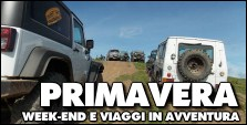 ITINERARI di WEEK-END E VIAGGI DI PRIMAVERA in 4x4